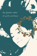 Gentle Order of Girls and Boys: Four Stories