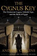 Cygnus Key: The Denisovan Legacy, G�bekli Tepe, and the Birth of Egypt