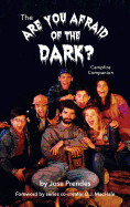 Are You Afraid of the Dark Campfire Companion (Hardback)