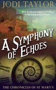 Symphony of Echoes: The Chronicles of St. Mary's Book Two
