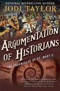 Argumentation of Historians: The Chronicles of St. Mary's Book Nine