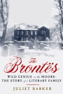Brontes: Wild Genius on the Moors: The Story of a Literary Family