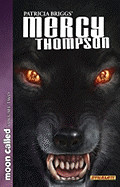 Patricia Briggs' Mercy Thompson: Moon Called Volume 2