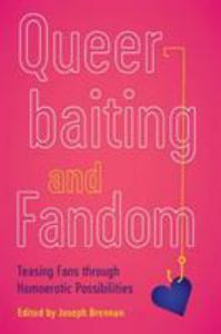 Queerbaiting and Fandom