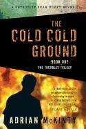 Cold Cold Ground: A Detective Sean Duffy Novel