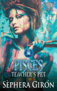 Pisces: Teacher's Pet