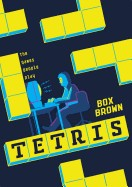 Tetris: The Games People Play
