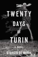 Twenty Days of Turin