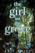Girl and the Grove