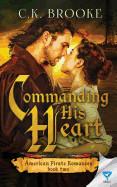 Commanding His Heart