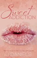 Sweet Addiction: Sweet Addiction Series