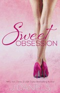 Sweet Obsession: Sweet Addiction Series