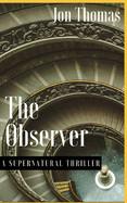 Observer: A Supernatural Thriller