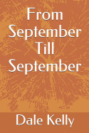 From September Till September