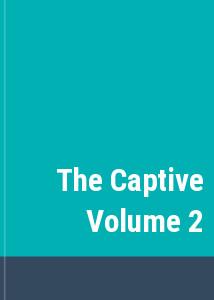 The Captive Volume 2