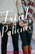 Trial by Patience