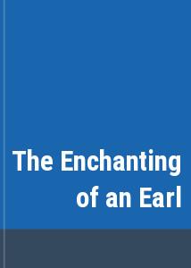 The Enchanting of an Earl