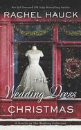 Wedding Dress Christmas: (Small Town Romance)