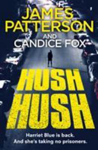 Hush Hush (Detective Harriet Blue, #4)