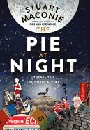 Pie at Night: In Search of the North at Play