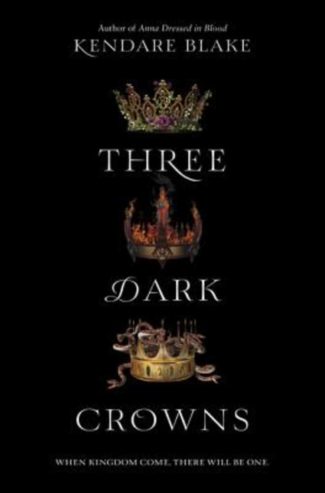 Three Dark Crowns (Three Dark Crowns #1)