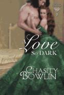 Love So Dark