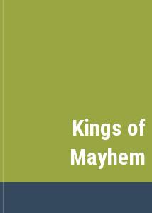 Kings of Mayhem
