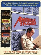 American Splendour: The Life and Times of Harvey Pekar; Stories