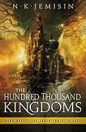 Hundred Thousand Kingdoms. N.K. Jemisin