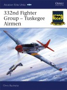 332nd Fighter Group: Tuskegee Airmen