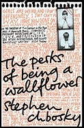 Perks of Being a Wallflower. Stephen Chbosky