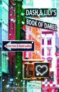 Dash & Lily's Book of Dares. Rachel Cohn & David Levithan