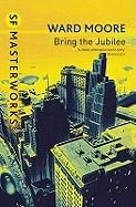 Bring the Jubilee (Revised)