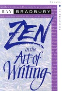Zen in the Art of Writing: Essays on Creativity Third Edition/Expanded (Third Edition, Expanded)