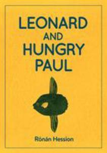 LEONARD AND HUNGRY PAUL.