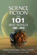 Science Fiction: The 101 Best Novels 1985-2010