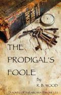 Prodigal's Foole