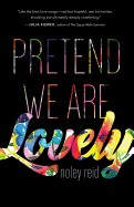 Pretend We Are Lovely