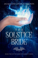 Solstice Bride: Book Two of the Heirs to Camelot Series