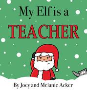 My Elf is a Teacher