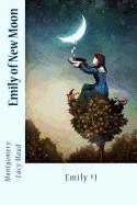 Emily of New Moon: Emily #1