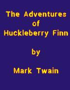 Adventures of Huckelberry Finn