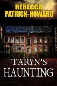 Taryn's Haunting