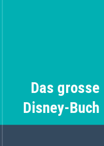 Das grosse Disney-Buch