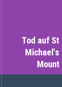 Tod auf St Michael's Mount