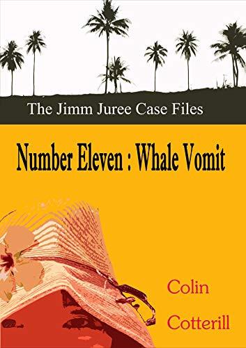 Number Eleven: Whale Vomit