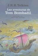 Aventuras de Tom Bombadil/The Adventures Of Tom Bombadil: Y Otros Poemas de el Libro Rojo/And Other Verses From The Red Book