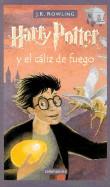 Harry Potter y El Caliz de Fuego = Harry Potter and the Goblet of Fire