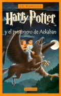 Harry Potter y el Prisionero de Azkaban = Harry Potter and the Prisoner of Azkaban