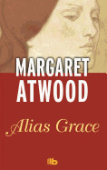Alias Grace/ Alias Grace